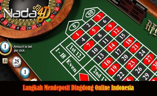 Langkah Mendeposit Dingdong Online Indonesia