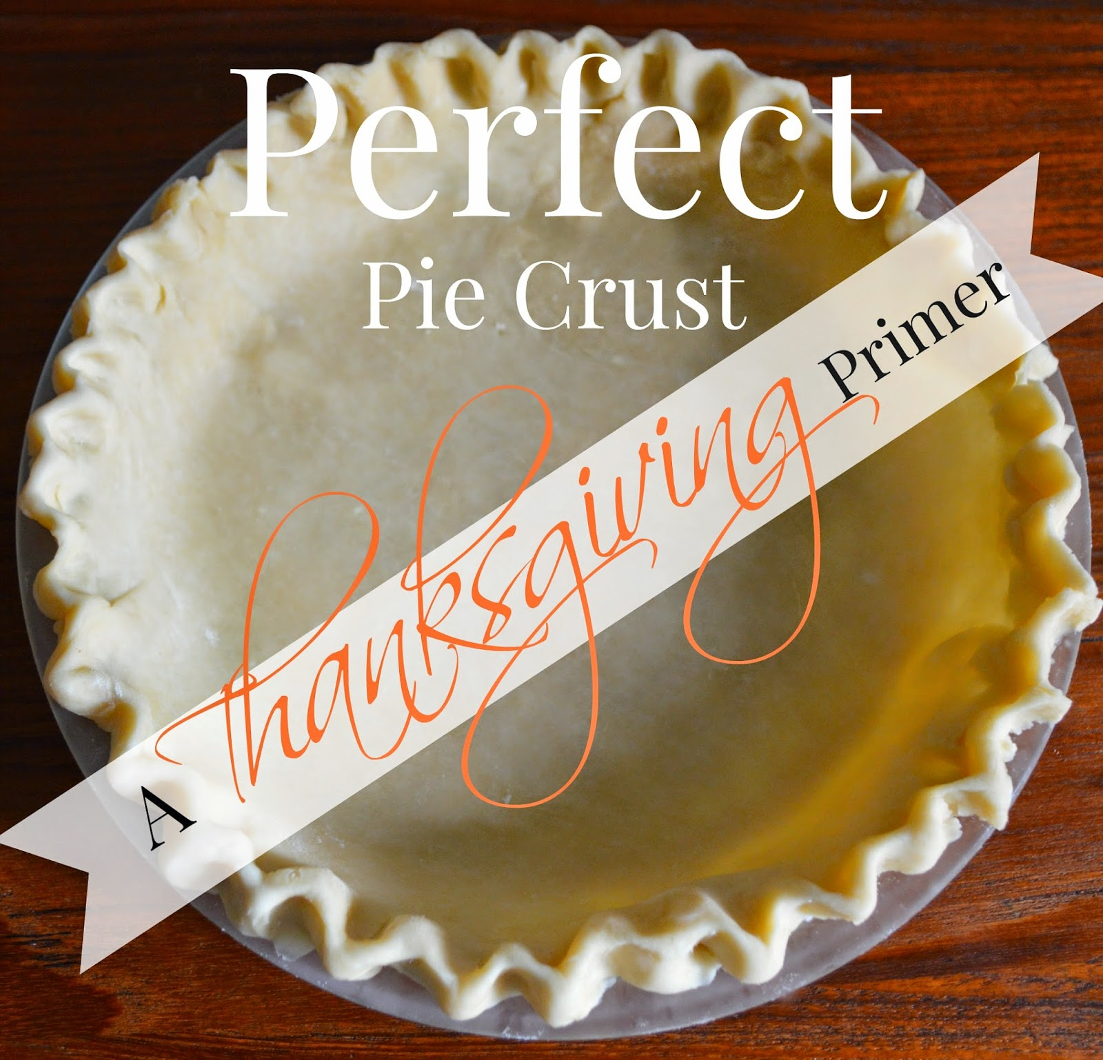 Blue Ribbon Kitchen: Pie Crust 101, a Thanksgiving Primer