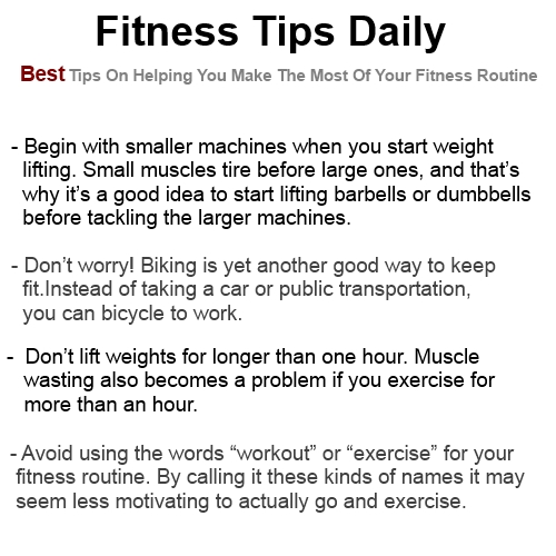 fitness tips daily best tips on helping you make the most of your