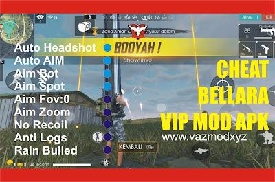 Cheat Bellara VIP Free Fire MOD APK Terbaru 2020 - Cit Game FF auto BOOYAH!