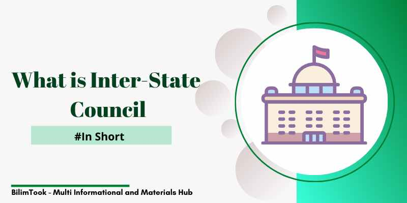 What is Inter-State Council in India - In short