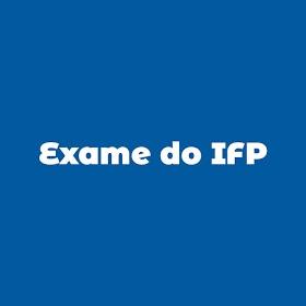 BAIXAR TODOS EXAMES DO IFP - pdf