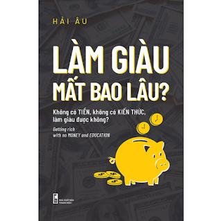 Làm Giàu Mất Bao Lâu? ebook PDF-EPUB-AWZ3-PRC-MOBI