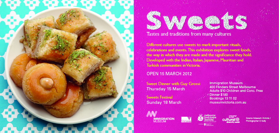 Sweets: Tastes and Traditions from Many Cultures exhibition and the