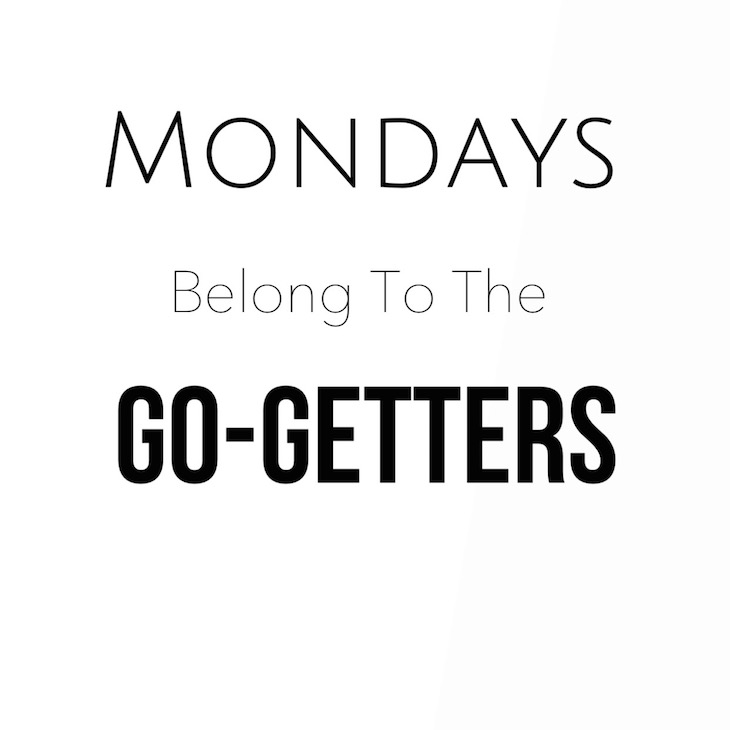 Mondays-Belong-To-Go-Getters-Vivi-Brizuela