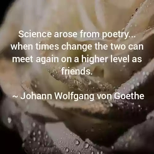 Wolfgang von Goethe Science  Quotes
