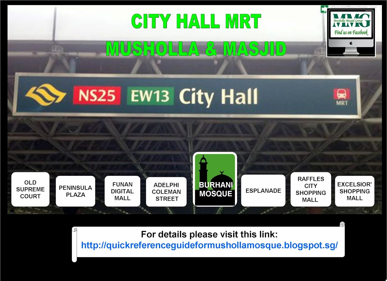 Quick Reference Guide For Musholla Masjid Locations Around Singapore City Hall Mrt Musholla Masjid