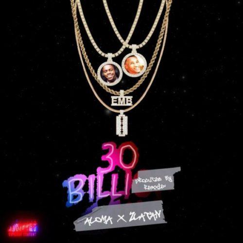 "[ MUSIC ] DMW Presents; Aloma x Zlatan – ""30BILLI {30BG}"" (Prod. Rexxie) | MP3 DOWNLOAD"