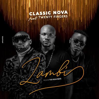 Classic Nova Feat. Twewnty Fingers - Zambi