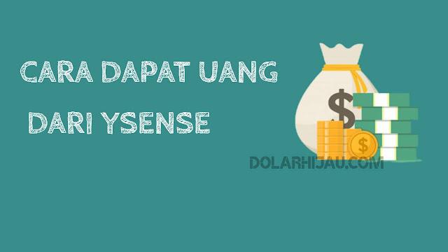 cara mendapatkan uang dari ysense