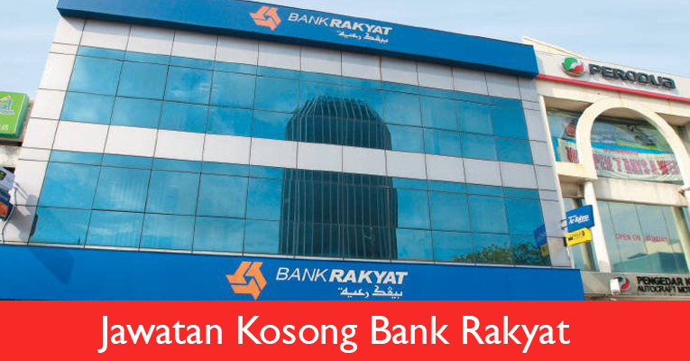 Jawatan Kosong di Bank Rakyat 2019