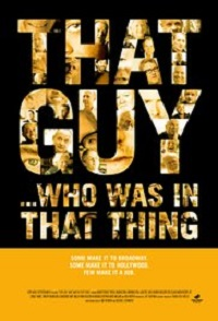 Watch That Guy… Who Was in That Thing Online Free in HD