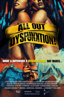 Watch All Out Dysfunktion! (2016) movie free online