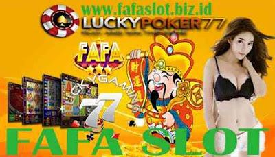 Fafaslot Online Cara Daftar Akun Fafa Slot Agen LuckyPoker77