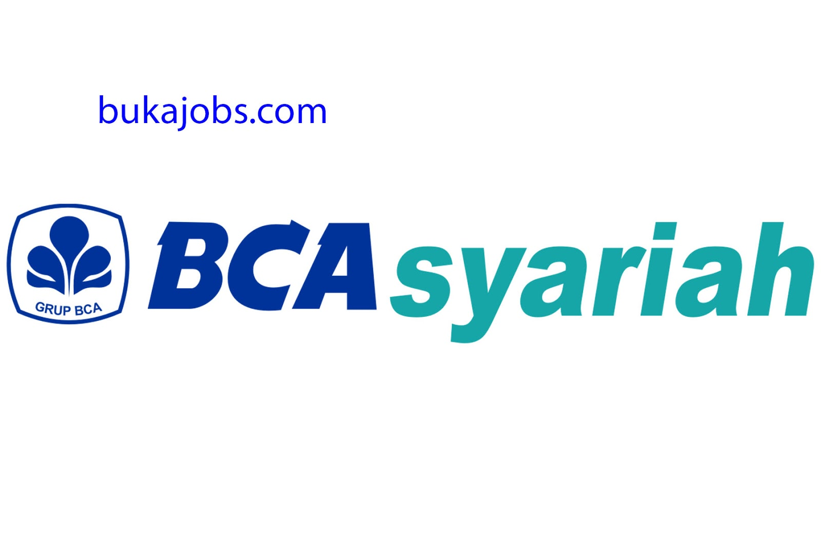 Lowongan Kerja PT. Bank BCA Syariah 2019
