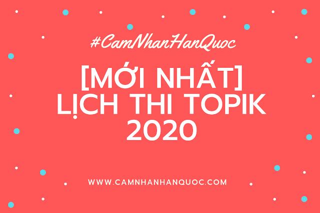 LỊCH THI TOPIK 2020