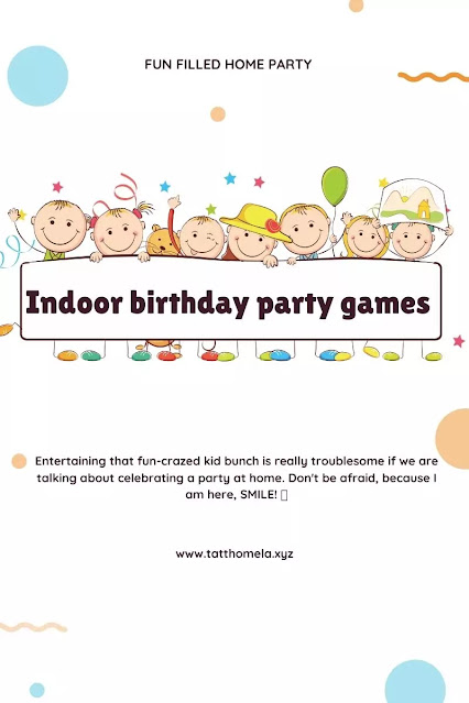 indoor-birthday-party-games