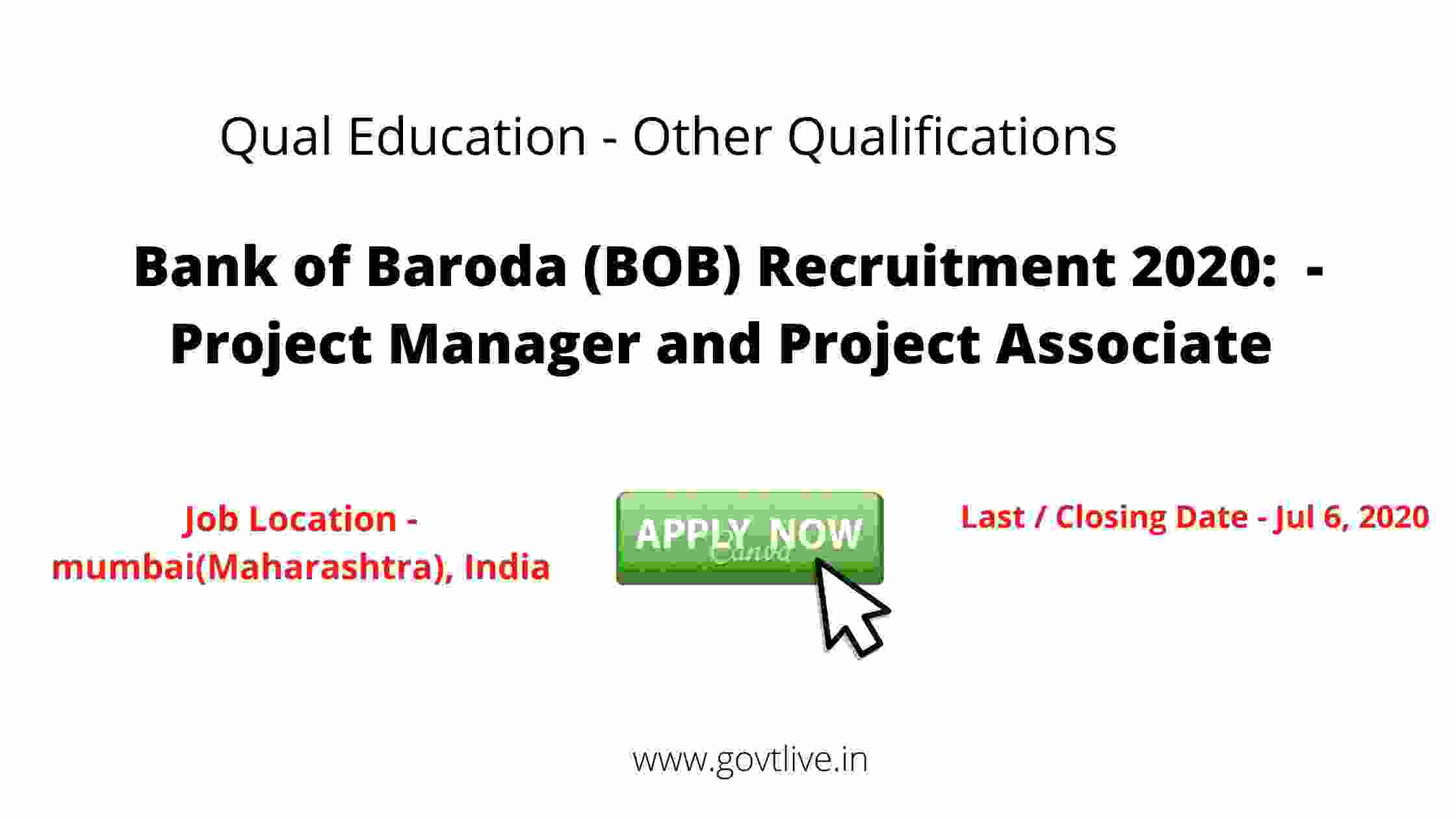 Bank of Baroda (BOB) Recruitment 2020:  - Project Manager and Project Associate