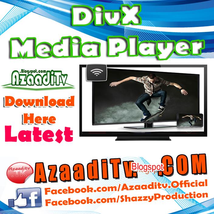 Divx player download free latest version azaaditv for Div player