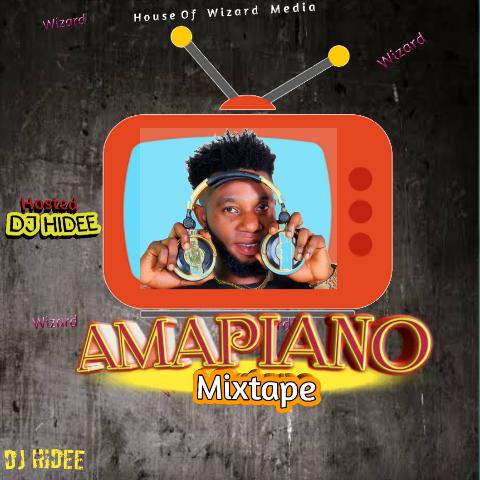 [MIXTAPE] DJ Hidee Amapiano Mixtape