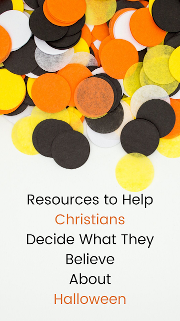 Resources for Christians Who Can't Decide What They Believe About Halloween