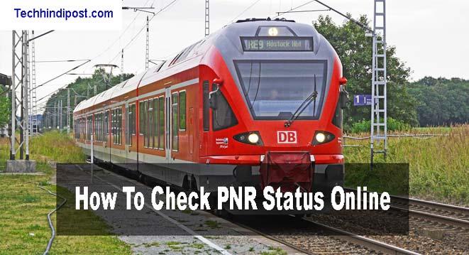 Online PNR Status Kaise Check Kare