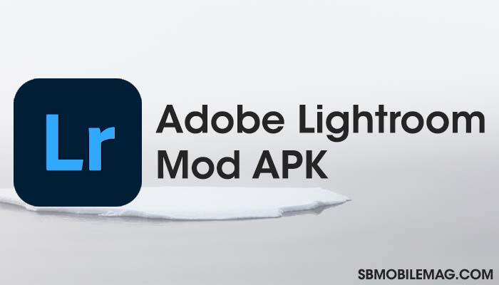 Adobe Lightroom Mod APK Download, Adobe Lightroom Mod APK Download, Adobe Lightroom Pro APK Download