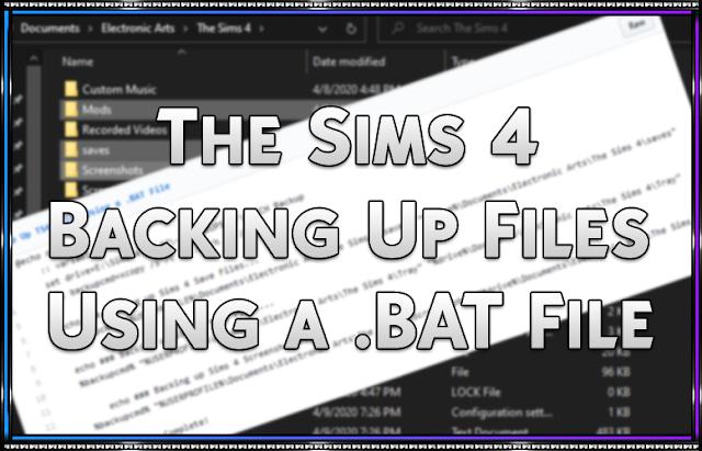 Backup Up TS4 Files Using a .BAT File
