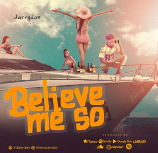 Darrydan drops a new track titled 'Believe me so'