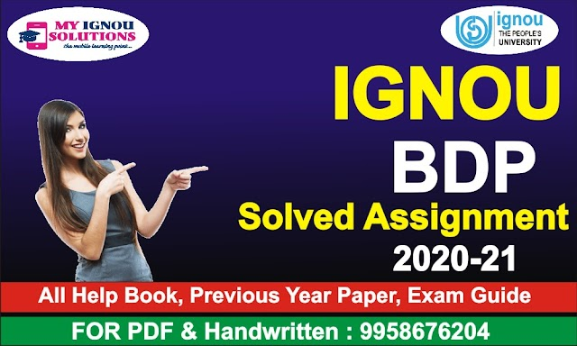 IGNOU BDP Solved Assignment 2020-21