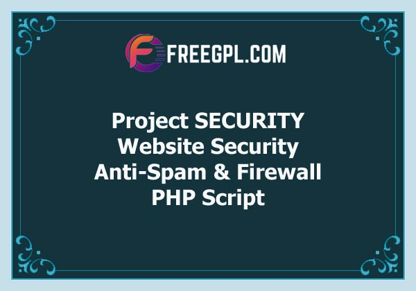 Project SECURITY – Website Security, Anti-Spam & Firewall Free Download
