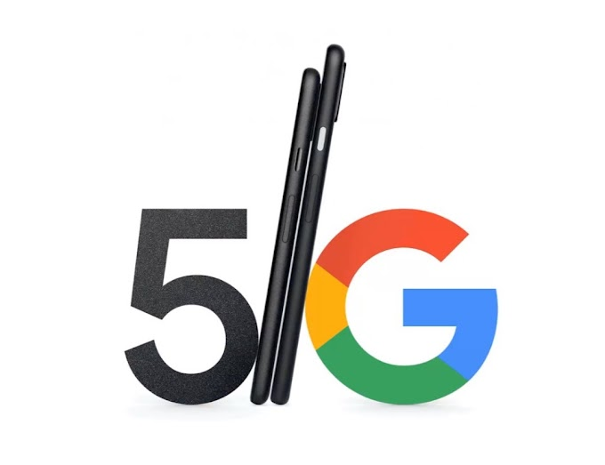 Pixel 4a,5 to go 5G