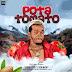 Lordfizze - Pota Tomato Ft Oga Micky