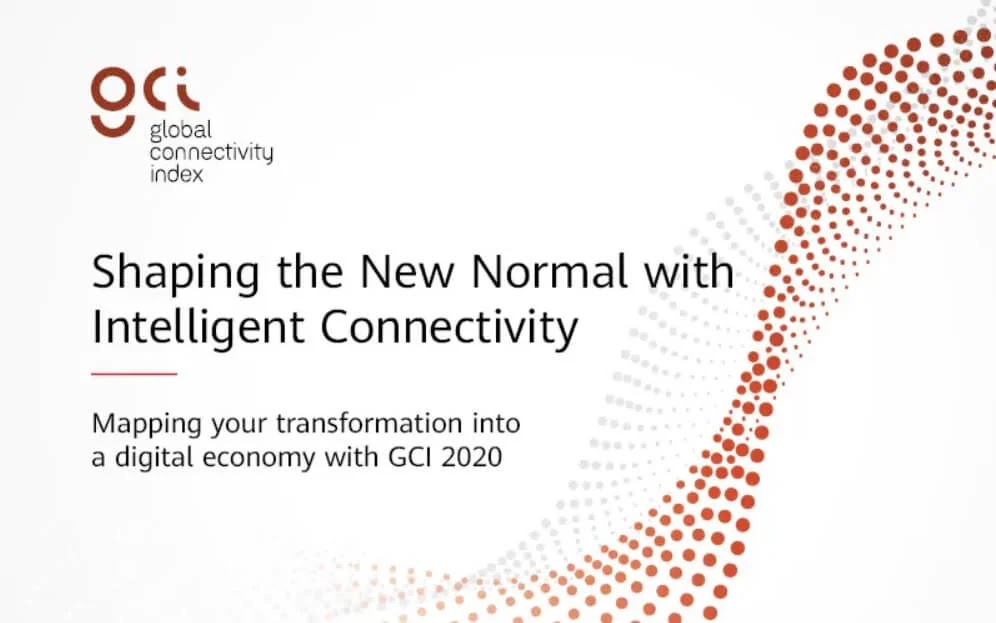 Huawei Publishes 7th Annual Global Connectivity Index Report