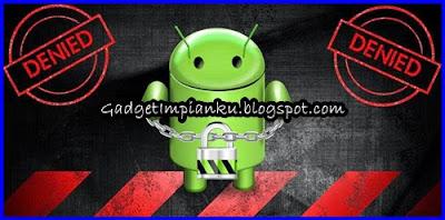 Bahaya Android Yang Sudah di Root