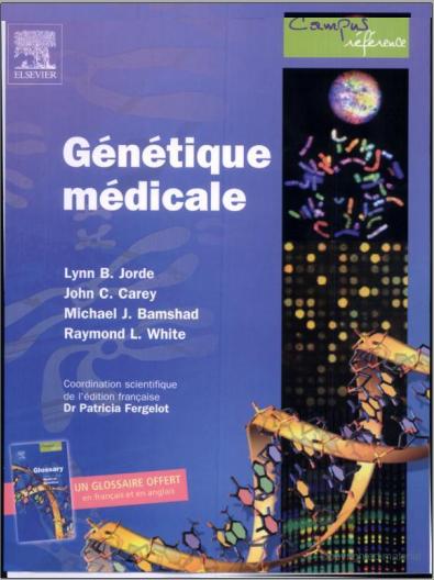 Livre : Génétique médicale - Lynn B.Jorde PDF