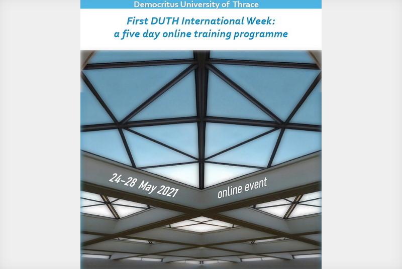 Διεθνής Εβδομάδα Επιμόρφωσης από το ΔΠΘ με τίτλο «First Duth International Week: a five day online training programme»