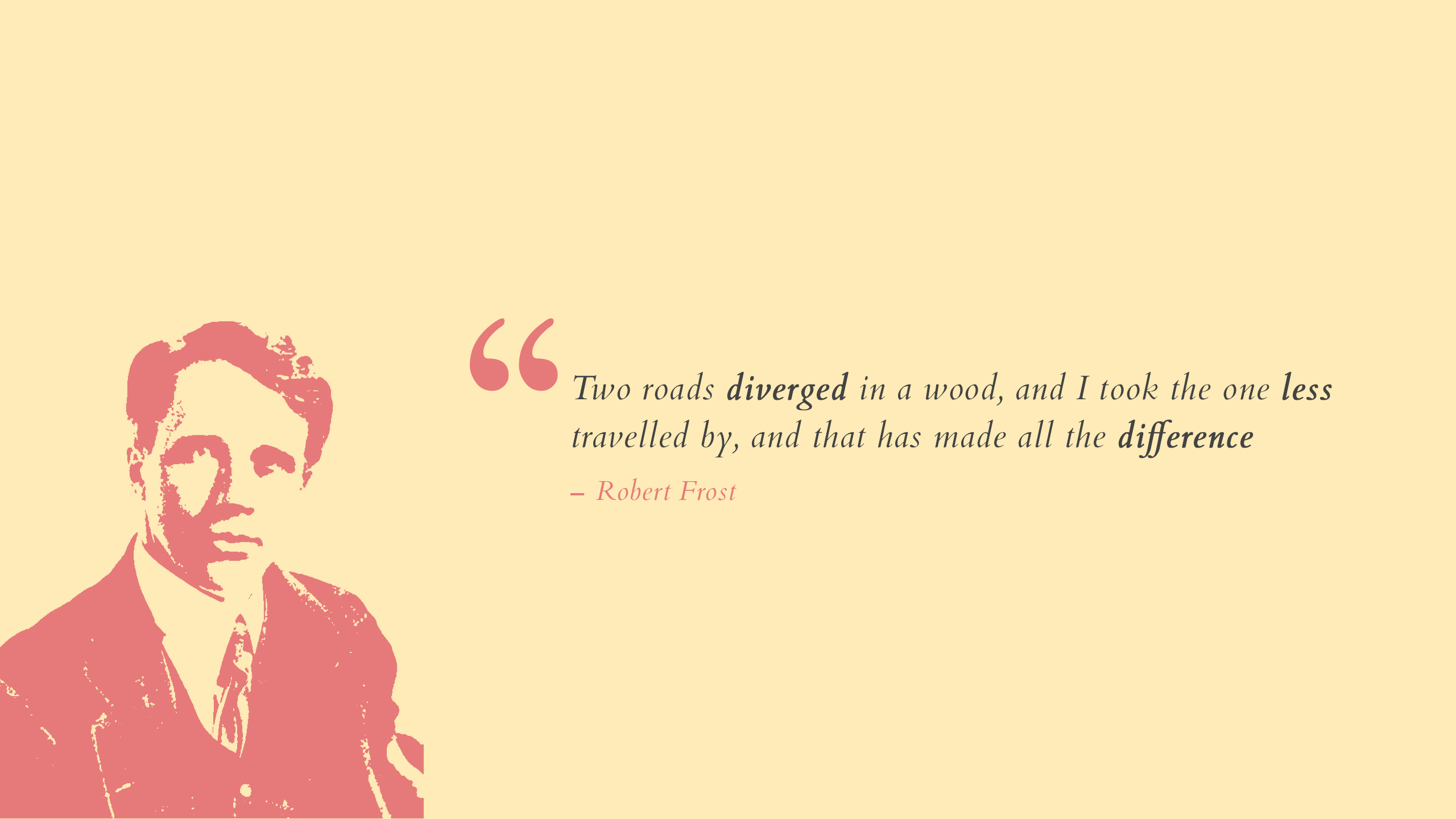 Difference, Robert Frost, Popular quotes, HD, Typography