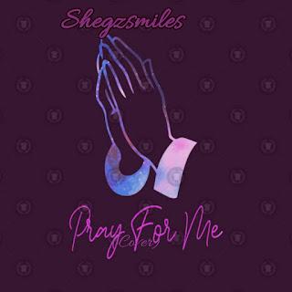 https://www.wavyvibrations.com/2019/09/music-shegzsmiles-pray-for-me-cover.html