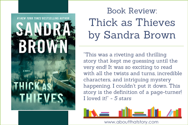 Book Review: Thick as Thieves by Sandra Brown | About That Story