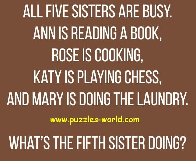 What is the Fifth Sister Doing ?