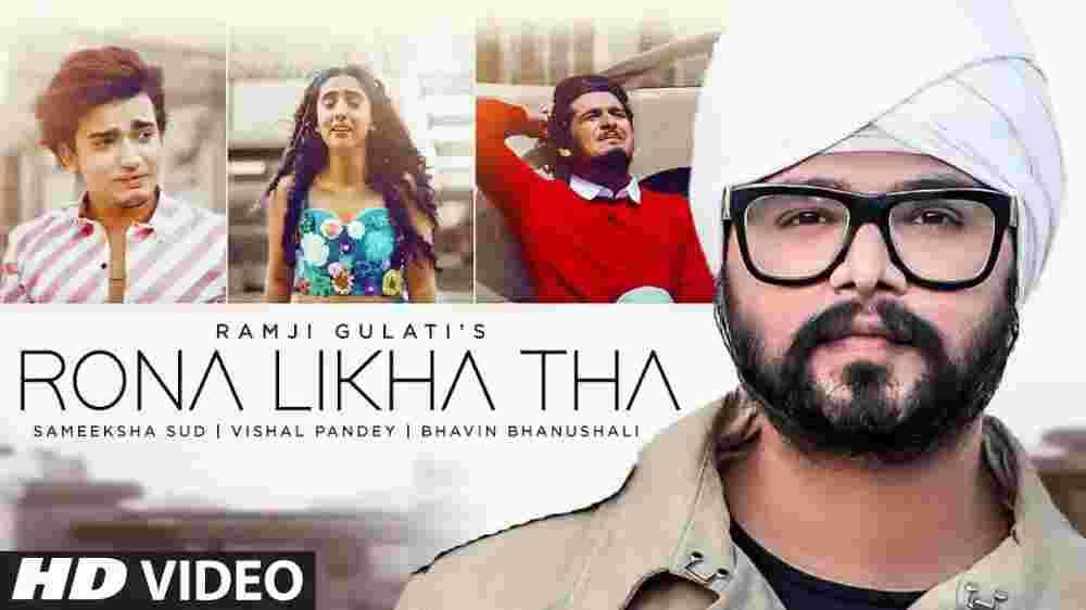 Rona Likha Tha Lyrics - Ramji Gulati