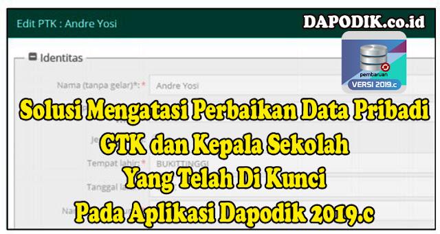 https://www.dapodik.co.id/2019/03/solusi-mengatasi-perbaikan-data-pribadi.html