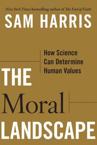 The Rag Blog  BOOKS   Bill Meacham   Sam Harris   The Moral Landscape  25cdd5b39