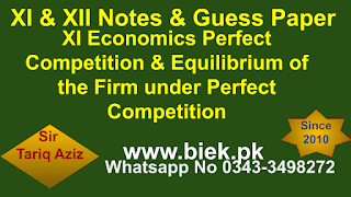 XI Economics Perfect Competition & Equilibrium of the Firm under Perfect Competition