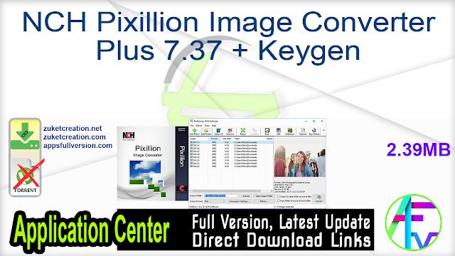 NCH Pixillion Image Converter Plus 7.37 + Keygen