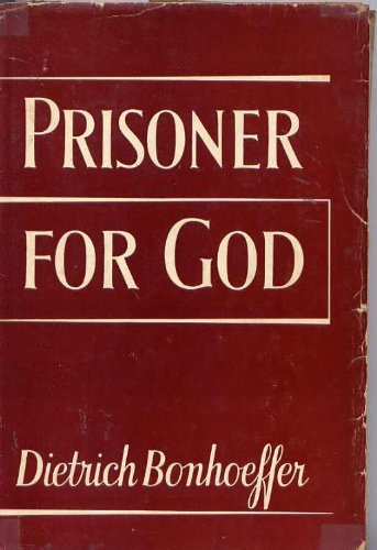 Dietrich Bonhoeffer-Prisoner For God-