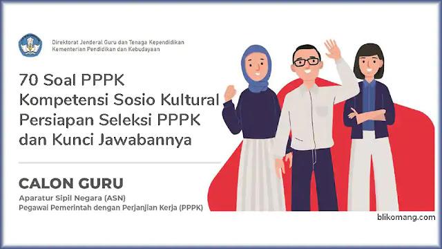70 Soal Kompetensi Sosio Kultural Persiapan Seleksi PPPK Tahun 2021 dan Kunci Jawabannya