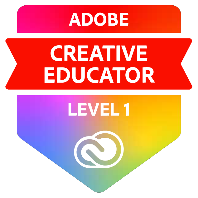 Adobe Creative Educator Level 1, 2020-Present