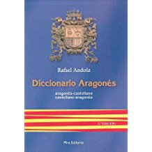 Diccionario aragonés: Aragonés-castellano, castellano-aragonés